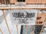 Sign for Zombie apocalypse survival event, who'd have thought it