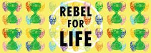 Rebel of Life